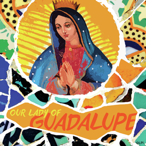 Our Lady of Gaudalupe Mass